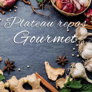 Plateau repas Gourmet